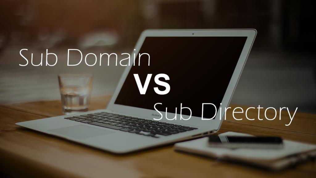 Sub Domain VS Sub Direktori Untuk SEO